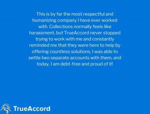 Positive review for trueaccord by a debtor